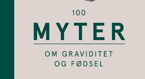 100 myter om graviditet og fødsel